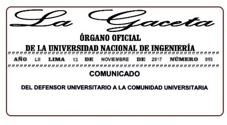 GACETA N° 093: COMUNICADO DEL DEFENSOR UNIVERSITARIO A LA COMUNIDAD UNIVERSITARIA