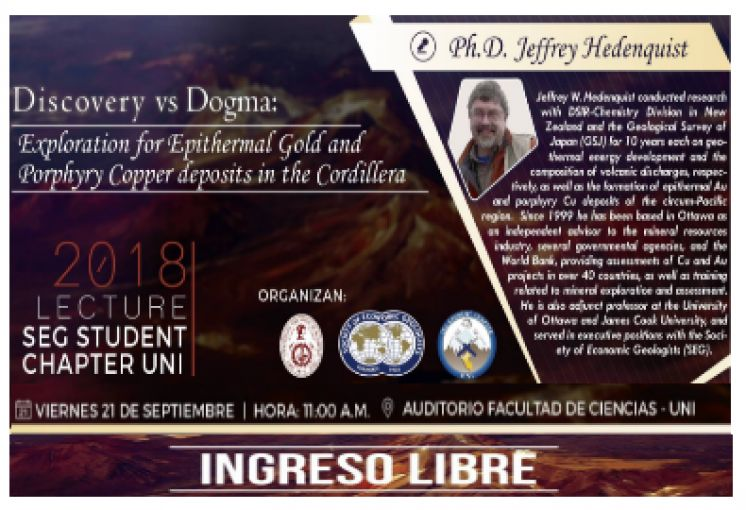 "Conferencia Magistral que será llevada a cabo por el PhD. Jeffrey Hedenquist. Titulada: SEG LECTURE 2018: ""Discovery vs Dogma: Exploration for Epithermal Gold and Porphyry Copper Deposits in The Cordillera""."